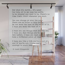 For What It's Worth, Life, F Scott Fitzgerald Motivational Quote Wall Mural