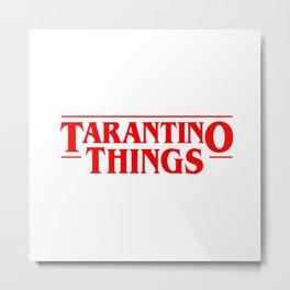 Tarantino Things Metal Print