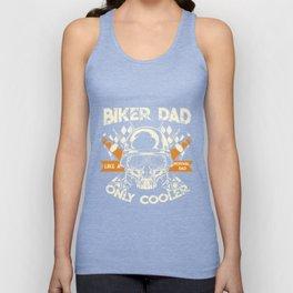 Biker Dad Like A Normal Dad Only Cooler Unisex Tank Top