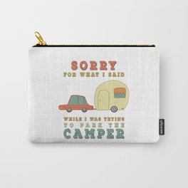 Camping Camper - Sorry For What I Said Vintage Retro Carry-All Pouch
