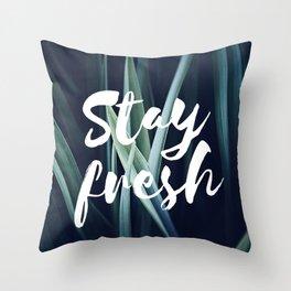 Stay Fresh Throw Pillow