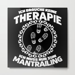 Mantrailing Dog Sport Therapy Saying Metal Print