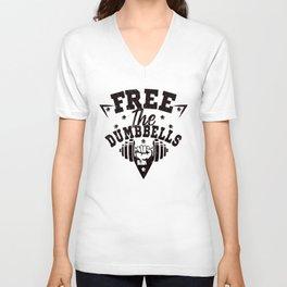 Free The Dumbbells Funny Workout Apparel FitXGrind Unisex V-Neck