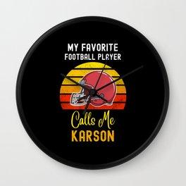 My Favorite Football Player Calls Me Karson Wall Clock