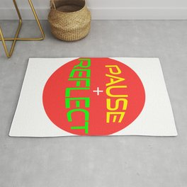Wanted To Pause Time and Enjoy The Happenings Of Your Life?It's A Pause T-shirt Saying Pause Reflect Rug