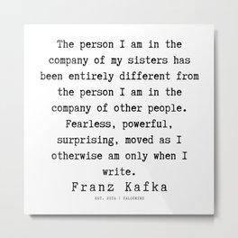 73   | Franz Kafka Quotes | 190910 Metal Print