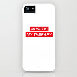 Music Is My Therapy iPhone Case
