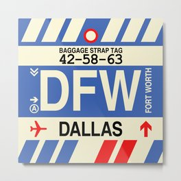 DFW Dallas • Airport Code and Vintage Baggage Tag Design Metal Print