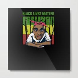 Black Lives Matter Pac Metal Print