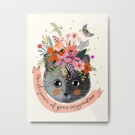 Use the power of your imagination Metal Print