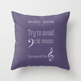 Bass-ic Music — Music Snob Tip #310 Throw Pillow