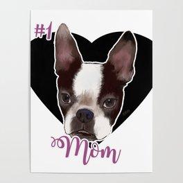 Boston Terrier Dog Mom Poster