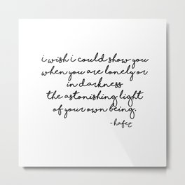 The astonishing light of your own being - Hafiz Metal Print