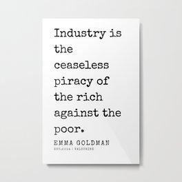 42   Emma Goldman Quotes   200607   The Great Feminist Metal Print