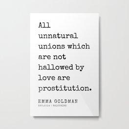 36   Emma Goldman Quotes   200607   The Great Feminist Metal Print