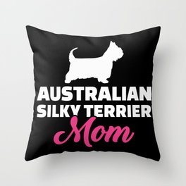 Australian Silky Terrier Mom Throw Pillow