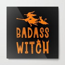 Badass Witch Hallowenn Cat Broom Metal Print