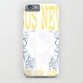 Jesus never gave up on me | Christ and Christianity iPhone Case