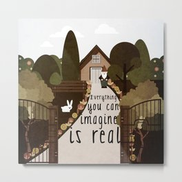 Everything you can imagine is real 4 Metal Print