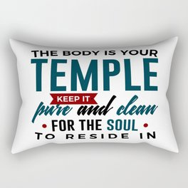 The Body Is Your Soul's Temple Rectangular Pillow