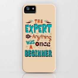 Lab No. 4 The Expert In Anything Helen Hayes Motivational Quotes iPhone Case