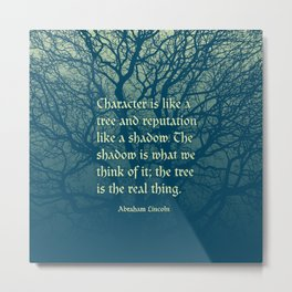 Tree of Character VINTAGE BLUE / Deep thoughts by Abe Lincoln Metal Print