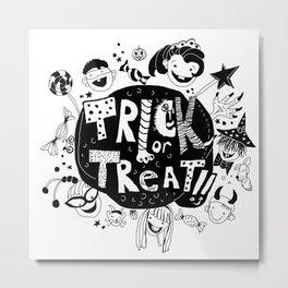 For Halloween - Trick or treat Metal Print