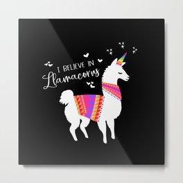 I Believe in Llamacorns Metal Print