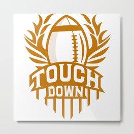 Touchdown Metal Print