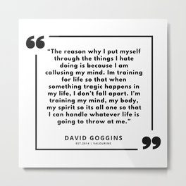 30     David Goggins Quotes   190901 Metal Print