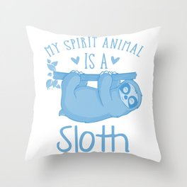 My Spirit Animal Is A Sloth wb Throw Pillow