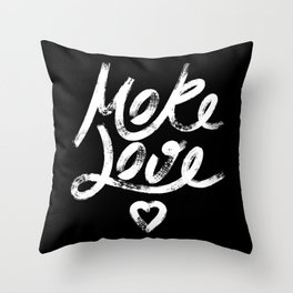 More Love. Hand drawn lettering (White version) Throw Pillow
