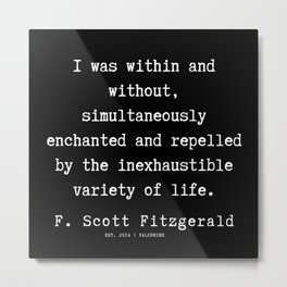 13    | F.Scott Fitzgerald Quotes | 191205 Metal Print
