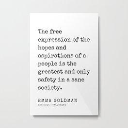 34   Emma Goldman Quotes   200607   The Great Feminist Metal Print