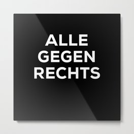 All Against Right Metal Print