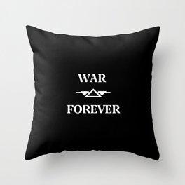 War Forever Black Throw Pillow