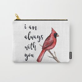 I Am Always With You, Cardinal Carry-All Pouch