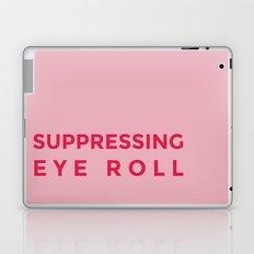Suppressing eye roll Laptop & iPad Skin