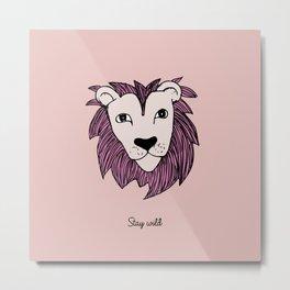 Stay wild you little lion baby nursery pink peach illustration Metal Print