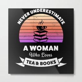 Tea & Books Lover - Funny Tealover Gift Metal Print