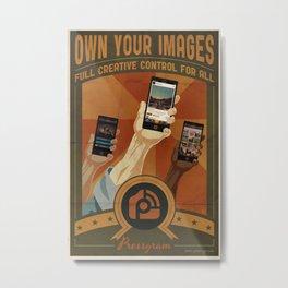 Pressgram Propaganda Poster Metal Print