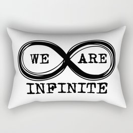 We are infinite. (Version 2) Rectangular Pillow