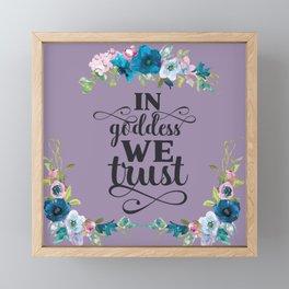 In Goddess We Trust - Purple Framed Mini Art Print
