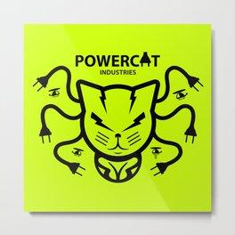 POWERCAT INDUSTRIES Metal Print