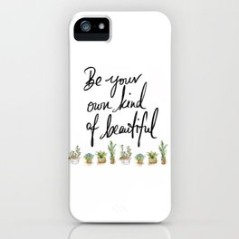 Be you own kind of beautiful pillow iPhone Case
