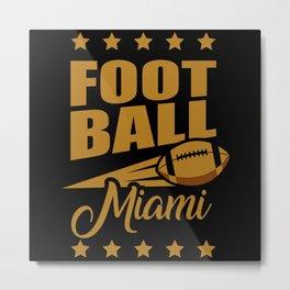 Football Miami Metal Print