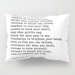 My Wish For You, Ralph Waldo Emerson, Quote Pillow Sham