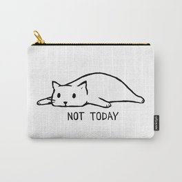 Not Today Carry-All Pouch
