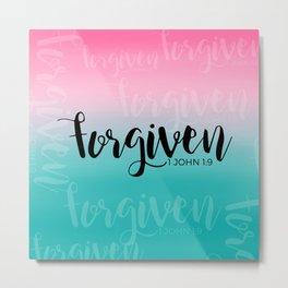 FORGIVEN-1 JOHN 1:9 Metal Print