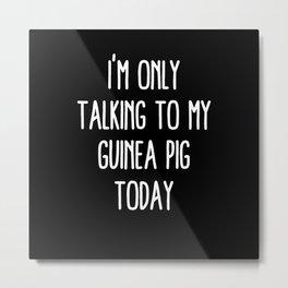 Funny Guinea Pig and Quarantine Metal Print